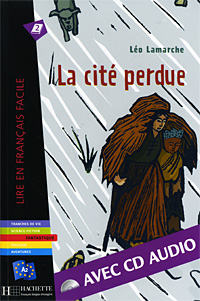 La cite perdue (+ CD-ROM) cite marilou