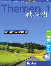 Themen Aktuell 1: Lektion 6-10 (+ CD-ROM) beste freunde b1 2 cd zum kursbuch