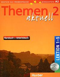 Themen Aktuell 2: Kursbuch + Arbeitsbuch: Lektion 1-5 (+ CD-ROM) magnet neu kursbuch a1 cd