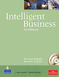 Intelligent Business: Pre-Intermediate: Workbook (+ CD-ROM) global pre intermediate workbook dvd rom