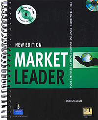 Market Leader New Edition: Pre-intermediate Business: English Teacher's Resource Book (+ CD-ROM, DVD-ROM) evans v new round up 5 student's book грамматика английского языка russian edition with cd rom 4 th edition