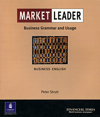 Market Leader: Business Grammar and Usage
