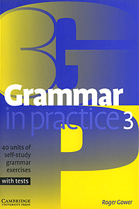 Grammar in Practice 3 english grammar in use supplementary exercises with answers