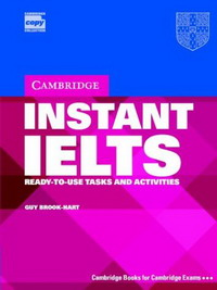 Instant IELTS Pack: Ready-to-use Tasks and Activities (Cambridge Copy Collection) mccarter s hunt l roberts r ready for ielts teaher s book