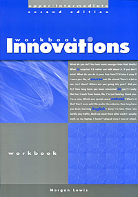 Innovations Upper-Intermediate: Workbook language change and lexical variation in youth language