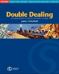 Double Dealing: Intermediate Business English Course: Teachers Resource Pack (Double Dealing) double dealing pre intermediate business english course teacher s book