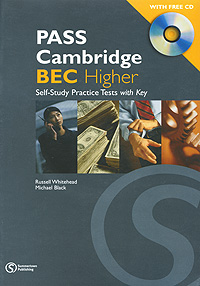 PASS Cambridge BEC Higher: Self-Study Practice Tests with Key (+ CD) сумка the cambridge satchel