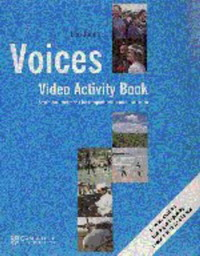 Voices Video Activity Book: Seven Documentaries for Comprehension and Discussion: Activity Book: Seven Documentaries for Comprehension and Discussion: Activity Book