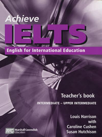 Achieve IELTS: English for International Education: Teacher's Book ready for ielts workbook with answers 2cd