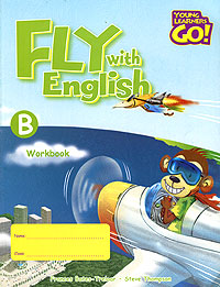 Fly with English: Workbook B structure of group writing activities in english textbooks