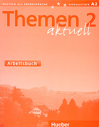 где купить Themen Aktuell 2: Arbeitsbuch по лучшей цене