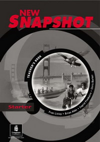 New Snapshot: Starter Level: Teacher's Book (Snapshot)