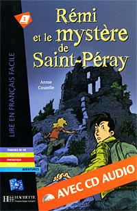 Remi et le mystere de Saint-Peray (+ CD-ROM)