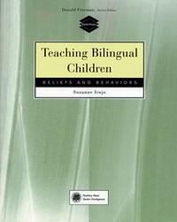 Teaching Bilingual Children: Beliefs and Behaviors (TeacherSource Series): Beliefs and Behaviors (TeacherSource Series) irrational beliefs