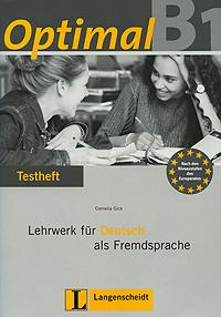 OptimalB1: Lehrwerk fur Deutsch als Fremdsprache: Testheft (+ CD) hermann funk christina kuhn dieter maenner der einstieg vorkurs deutsch als fremdsprache cd