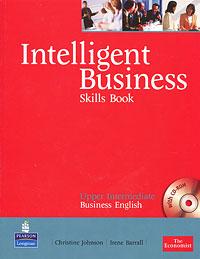 Intelligent Business: Upper-Intermediate: Skills Book (+ CD-ROM)