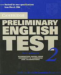 Cambridge Preliminary English Test 2: With Answers cambridge english preliminary 7 student s book with answers