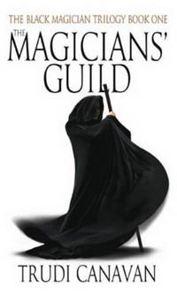 The Magicians' Guild (Black Magician Trilogy) the salterton trilogy