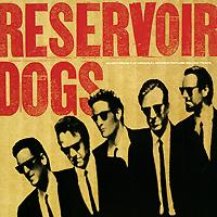 Reservoir Dogs. The Original Motion Picture Soundtrack ninja scroll original soundtrack