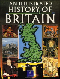 An Illustrated History of Britain an illustrated history of britain