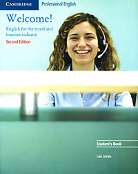 Welcome! Student's Book morris c flash on english for tourism second edition