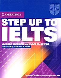 Step Up to IELTS: Self-Study Student's Book stewart a kodansha s hiragana workbook a step by step approach to basic japanese writing