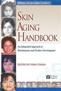 Skin Aging Handbook (Personal Care and Cosmetic Technology) (Personal Care and Cosmetic Technology)