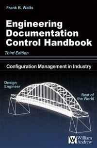 Engineering Documentation Control Handbook, 3rd Edition