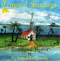 The Ports Of Call Ensemble.  Tropical Sundays ООО