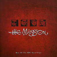 The Mission The Mission. Best Of The BBC Recordings mission survival 4 tracks of the tiger