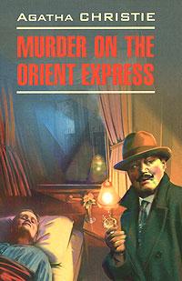 Agatha Christie Murder on the Orient Express agatha christie the abc murders level 4 cd rom