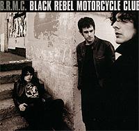 B.R.M.C. B.R.M.C. Black Rebel Motorcycle Club
