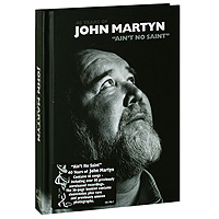 Джон Мартин John Martyn. Ain't No Saint. 40 Years Of John Martyn (4 CD) джон мартин john martyn grace