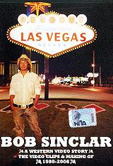 Bob Sinclar: A Western Video Story kiss my face 88ml