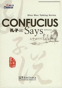 Wise Men Talking Series Confucius Says