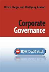 Corporate Governance: How to Add Value corporate governance audit quality and opportunistic earnings