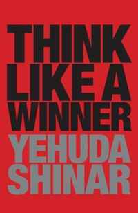 Think Like a Winner yehuda shinar think like a winner