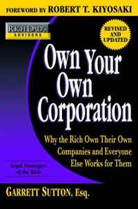 Rich Dad's Advisors: Own Your Own Corporation: Why the Rich Own Their Own Companies and Everyone Else Works for Them (Rich Dad's Advisors) himabm 1 pcs 100