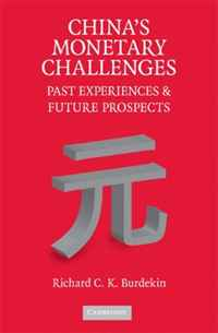 China's Monetary Challenges: Past Experiences and Future Prospects daniel rosch credit securitisations and derivatives challenges for the global markets