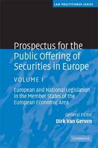 Prospectus for the Public Offering of Securities in Europe: Volume 1: European and National Legislation in the Member States of the European Economic Area (Law Practitioner Series) swedish studies in european law volume 1 2006