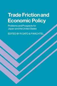 Trade Friction and Economic Policy: Problems and Prospects for Japan and the United States сборник статей science and life proceedings of articles the international scientific conference czech republic karlovy vary – russia moscow 28–29 april 2016