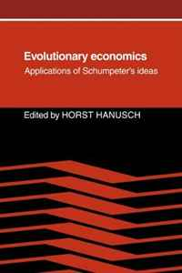 Evolutionary Economics: Applications of Schumpeter's Ideas the economics of world war i
