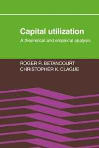 Capital Utilization: A Theoretical and Empirical Analysis bella italia a coloring book tour of the world capital of romance