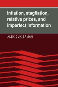 Inflation, Stagflation, Relative Prices, and Imperfect Information seeing things as they are