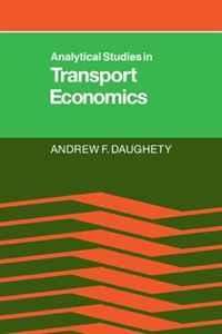 Analytical Studies in Transport Economics handbook of mathematical economics 2 handbooks in economics