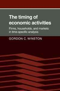 The Timing of Economic Activities: Firms, Households and Markets in Time-Specific Analysis