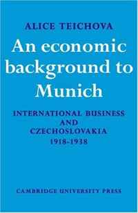 An Economic Background to Munich: International Business and Czechoslovakia 1918-1938 (Cambridge Russian, Soviet and Post-Soviet Studies) russian phrase book