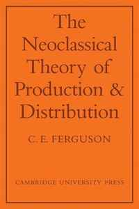 The Neoclassical Theory of Production and Distribution facility location and the theory of production