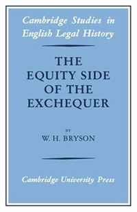 The Equity Side of the Exchequer (Cambridge Studies in English Legal History)