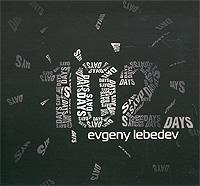 Evgeny Lebedev.  102 Days SoLyd Records